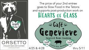 "Dine Out & Help Out – Orsetto & Café Genevieve Off-Season Specials Benefit ""Hearts of Glass"""